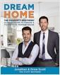 [중고] Dream Home: The Property Brothers' Ultimate Guide to Finding & Fixing Your Perfect House (Hardcover)