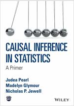 Causal Inference in Statistics: A Primer (Paperback)