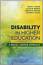 Disability in Higher Education: A Social Justice Approach (Hardcover)