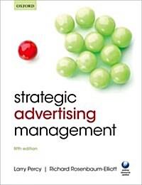 Strategic Advertising Management (Paperback, 5 Revised edition)