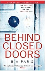 Behind Closed Doors (Paperback)