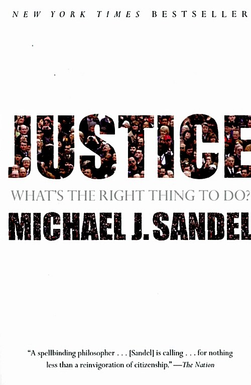 Justice: Whats the Right Thing to Do? (Paperback, 미국판)