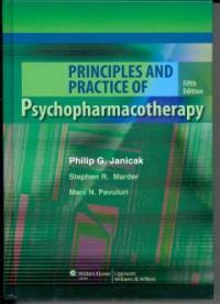 Principles and practice of psychopharmacotherapy 5th ed