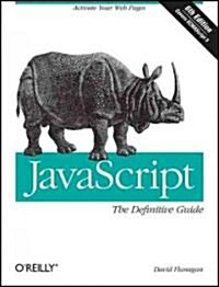 Javascript: The Definitive Guide: Activate Your Web Pages (Paperback, 6)