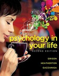 Psychology in your life / 2nd ed
