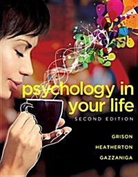 Psychology in Your Life (Paperback, 2)