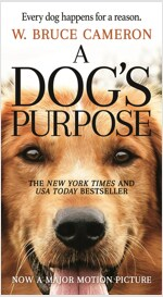 A Dog's Purpose: A Novel for Humans (Mass Market Paperback)