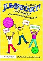 Jumpstart! Grammar : Games and activities for ages 6 - 14 (Paperback, 2 New edition)