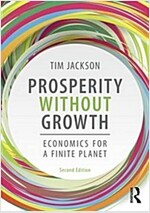 Prosperity without Growth : Foundations for the Economy of Tomorrow (Paperback, 2 New edition)