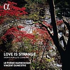 [수입] Love is strange - 16세기 영국의 류트음악 [디지팩]