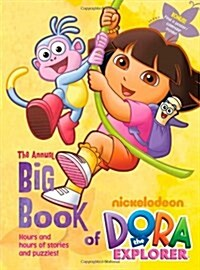 The Annual Big Book of Nickelodeon Dora the Explorer [With Poster] (Hardcover)
