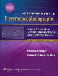 Niedermeyer's electroencephalography : basic principles, clinical applications, and related fields 6th ed