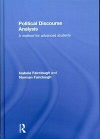 Political discourse analysis : a method for advanced students