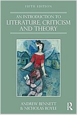 An Introduction to Literature, Criticism and Theory (Paperback, 5 New edition)