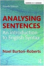 Analysing Sentences : An Introduction to English Syntax (Paperback, 4 New edition)