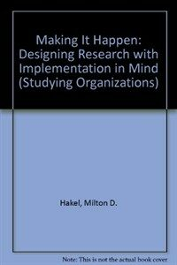 Making it happen : designing research with implementation in mind