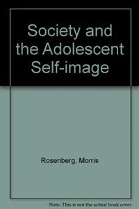 Society and the adolescent self-image Rev. ed., 1st Wesleyan ed