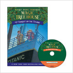 Magic Tree House #17 : Tonight on the Titanic (Paperback + CD)