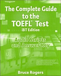 The Complete Guide to the TOEFL Test (Paperback, iBT Edition)