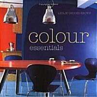 Colour Essentials (Uk Ed) (Hardcover)