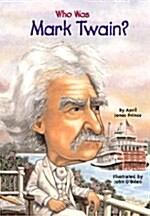 Who Was Mark Twain? (Paperback)