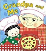 Grandpa and Me (Board Books)