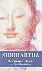 Siddhartha: A New Translation (Mass Market Paperback)