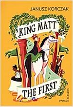 King Matt the First (Paperback)
