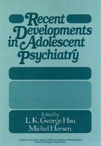 Recent developments in adolescent psychiatry