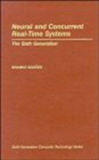 Neural and concurrent real-time systems : the sixth generation