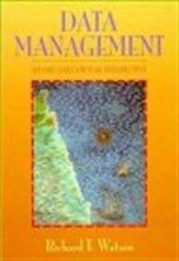 Data management : an organizational perspective