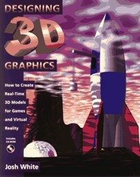 Designing 3D graphics : how to create real-time 3D models for games and virtual reality