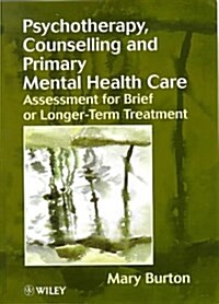 Psychotherapy, Counselling and Primary Mental Health Care (Hardcover)