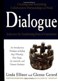 Dialogue : rediscover the transforming power of conversation