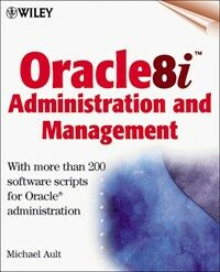Oracle 8i administration and management