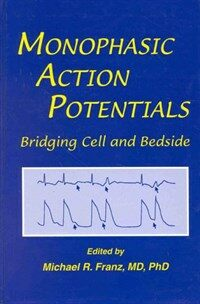 Monophasic action potentials : bridging cell and bedside