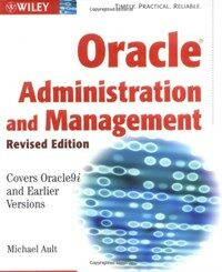Oracle administration and management Rev. ed