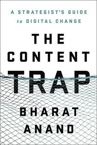 The Content Trap: A Strategist's Guide to Digital Change (Hardcover)