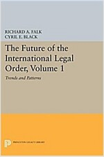 The Future of the International Legal Order, Volume 1: Trends and Patterns (Paperback)
