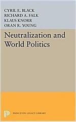 Neutralization and World Politics (Paperback)