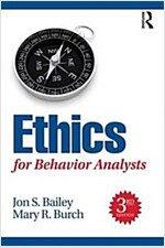 Ethics for Behavior Analysts (Paperback, 3 New edition)