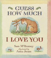 Guess How Much I Love You (Paperback, New Edition)