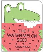 The Watermelon Seed [board Book] (Board Books)