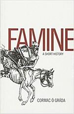 Famine: A Short History (Paperback)