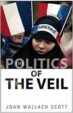 The Politics of the Veil (Paperback)