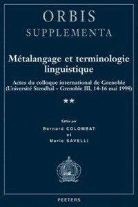 Métalangage et terminologie linguistique : actes du colloque de Grenoble, Université Stendhal-Grenoble III, 14-16 mai 1998