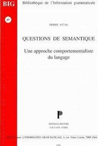 Questions de sémantique : une approche comportementaliste du langage