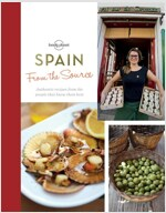 From the Source - Spain: Spain's Most Authentic Recipes from the People That Know Them Best (Hardcover)