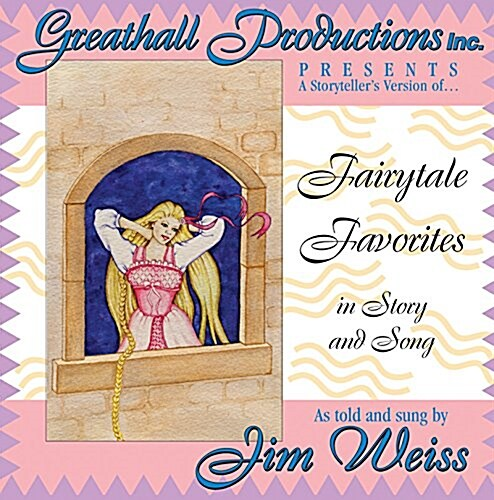 Fairytale Favorites: In Story and Song (Audio CD)