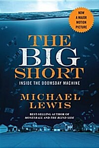 The Big Short: Inside the Doomsday Machine (Paperback, Movie Tie-In)